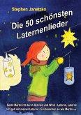 Die 50 schönsten Laternenlieder - Das Liederbuch (eBook, PDF)