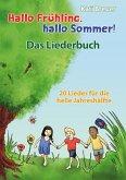 Hallo Frühling, hallo Sommer! 20 Lieder für die helle Jahreshälfte (eBook, PDF)