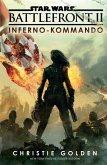 Star Wars: Battlefront II - Inferno-Kommando (eBook, ePUB)