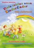 Viele schöne neue Kinderlieder - Kunterbunte Lieder - Das optimal fröhliche Mitsingvergnügen (eBook, PDF)
