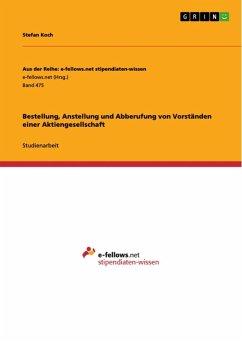 Bestellung, Anstellung und Abberufung von Vorständen einer Aktiengesellschaft (eBook, ePUB)
