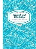 Triumph and Tribulation Paperback