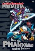 Der neue Phantomias unter Feinden / Lustiges Taschenbuch Premium Bd.16 (eBook, ePUB)