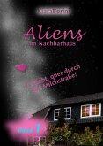Aliens im Nachbarhaus (eBook, ePUB)