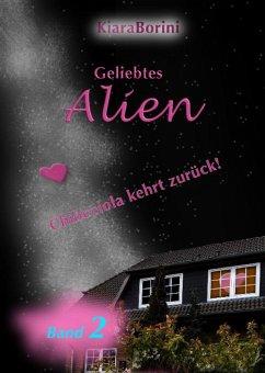 Geliebtes Alien (eBook, ePUB) - Borini, Kiara