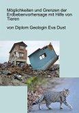 Möglichkeiten und Grenzen der Erdbebenvorhersage mit Hilfe von Tieren (eBook, ePUB)