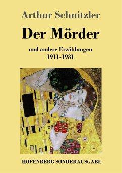 9783743720732 - Schnitzler, Arthur: Der Mörder - Buch