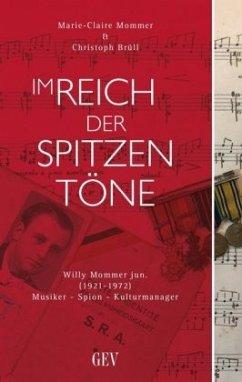 Im Reich der spitzen Töne - Mommer, Marie-Claire; Brüll, Christoph