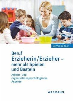 Beruf Erzieherin/Erzieher - mehr als Spielen und Basteln - Rudow, Bernd