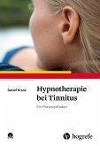 Hypnotherapie bei Tinnitus (eBook, PDF)