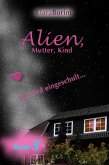 Alien, Mutter, Kind (eBook, ePUB)