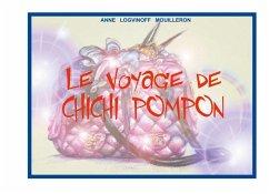 Le voyage de Chichi Pompon (eBook, ePUB)