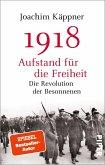 1918 - Aufstand für die Freiheit (eBook, ePUB)