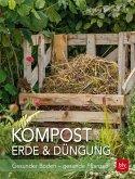 Kompost, Erde & Düngung (Mängelexemplar)