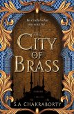The City of Brass (The Daevabad Trilogy, Book 1) (eBook, ePUB)