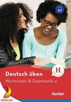 Wortschatz & Grammatik A1 (eBook, PDF) - Billina, Anneli; Brill, Lilli Marlen; Techmer, Marion