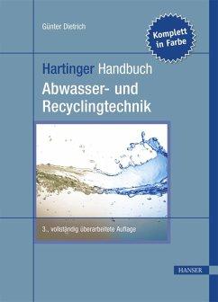 Hartinger Handbuch Abwasser- und Recyclingtechnik (eBook, PDF) - Dietrich, Günter