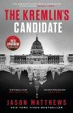 The Kremlin's Candidate (eBook, ePUB)