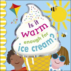 Is It Warm Enough For Ice Cream? (eBook, PDF)
