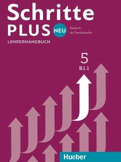 Schritte plus Neu 5 B1.1 Lehrerhandbuch - Kalender, Susanne; Klimaszyk, Petra