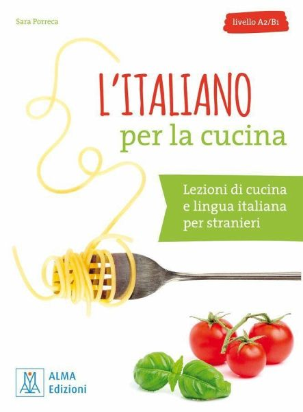 L\'italiano per la cucina von Sara Porreca - Schulbücher portofrei ...