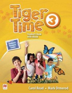Tiger Time 3. Student's Book + ebook + Sticker + Online Resource Centre - Read, Carol; Ormerod, Mark