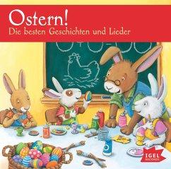 Ostern! Die besten Geschichten und Lieder, 1 Audio-CD - Grimm, Sandra; Härtling, Peter; Hannover, Heinrich