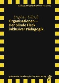 Organisationen - Der blinde Fleck inklusiver Pä...