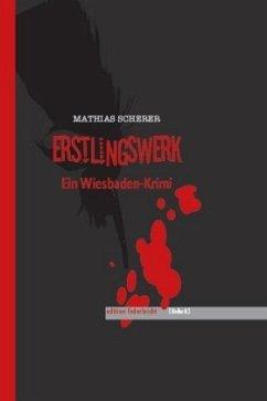Erstlingswerk - Scherer, Mathias