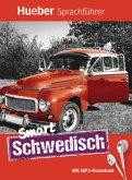 Smart Schwedisch. Buch mit MP3-Download