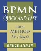 BPMN Quick and Easy Using Method and Style
