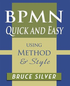BPMN Quick and Easy Using Method and Style - Silver, Bruce