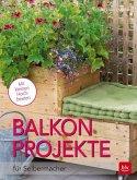 Balkon-Projekte (Mängelexemplar)
