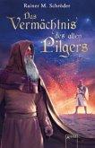 Das Vermächtnis des alten Pilgers (Mängelexemplar)