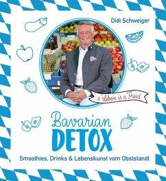 Bavarian Detox (Mängelexemplar) - Schweiger, Dieter