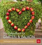 Das Deko-Buch für Garten & Balkon (Mängelexemplar)