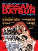 How to Rebuild Your Nissan & Datsun OHC Engine (eBook, ePUB)