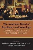 The American Board of Psychiatry and Neurology (eBook, ePUB)