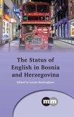 The Status of English in Bosnia and Herzegovina (eBook, ePUB)