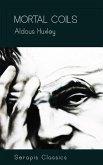 Mortal Coils (Serapis Classics) (eBook, ePUB)
