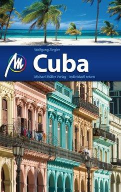 Cuba Reiseführer Michael Müller Verlag (eBook, ePUB) - Ziegler, Wolfgang