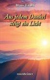 Aus jedem Dunkel steigt ein Licht (eBook, ePUB)