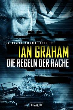 Die Regeln der Rache / Black Shuck Bd.2 (eBook, ePUB) - Graham, Ian