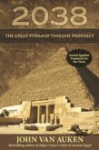 2038 The Great Pyramid Timeline Prophecy (eBook, ePUB)
