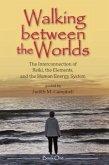 Walking Between the Worlds - Book I (eBook, ePUB)