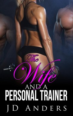 The Wife and a Personal Trainer (eBook, ePUB)