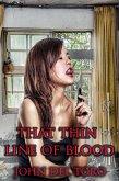 That Thin Line Of Blood (eBook, ePUB)