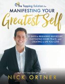 The Tapping Solution for Manifesting Your Greatest Self (eBook, ePUB)
