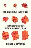 The Consciousness Instinct (eBook, ePUB)
