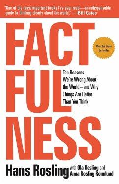 Factfulness (eBook, ePUB) - Rosling, Hans; Rönnlund, Anna Rosling; Rosling, Ola